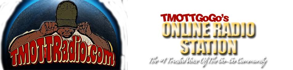 TMOTTRadio - Internet Radio Station | The #1 Trusted Voice of the Go-Go Community