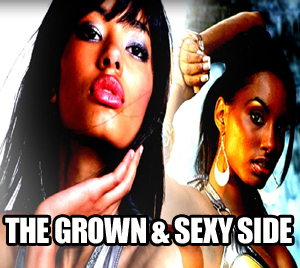 The Grown & Sexy Side