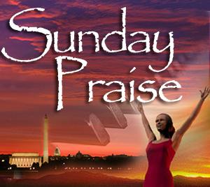 Sunday Praise 8am-2pm