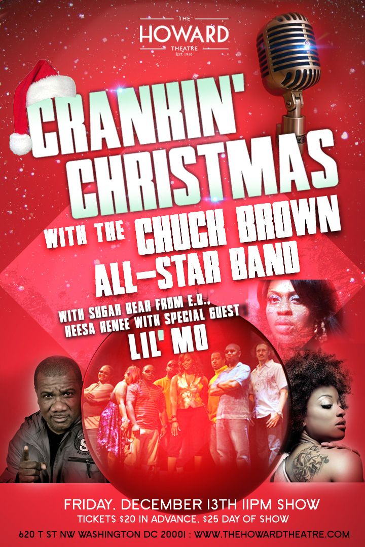 Howard Theatre Crankin' Christmas | Chuck Brown Band | Lil Mo | Sugar Bear | Reesa Renee | Dec 13 @ Howard Theatre | Washington | District of Columbia | United States